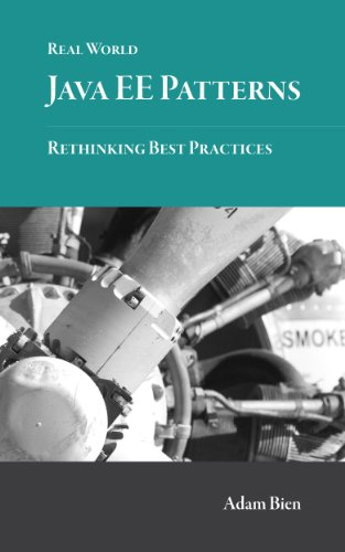 Real world java ee patterns rethinking best practices adam bien real world java ee patterns rethinking best practices by bien adam fandeluxe Images