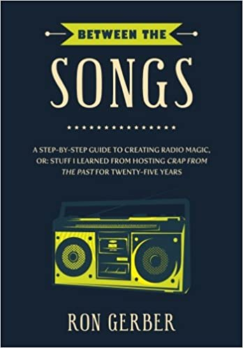 FREE Between The Songs: A Step-by-Step Guide To Creating Radio Magic, Or: Stuff I Learned From Hosting Crap From The Past For Twenty-Five Years. jornada proximo seria another strains