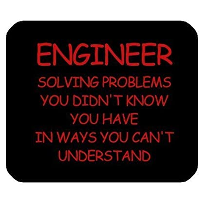 Amazoncom Echonie Funny Engineer Quotes Saying Mouse Pad