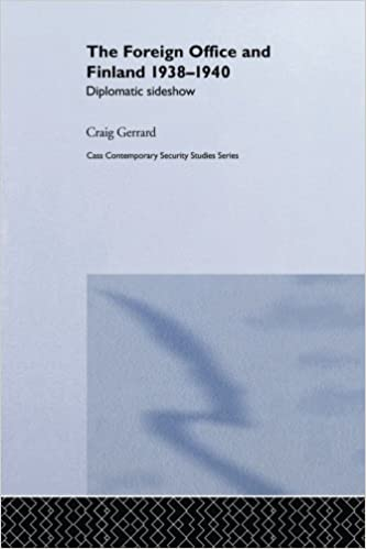 The Foreign Office and Finland (Contemporary Security Studies)