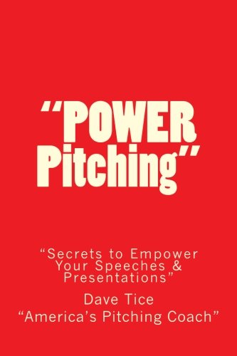 Power Pitching: Secrets to Empower Your Speeches & Presentations pdf epub
