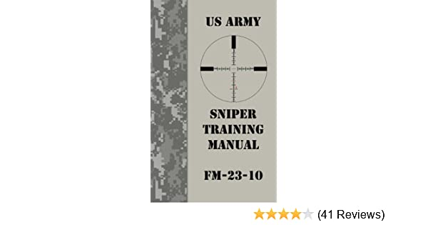 Amazon us army sniper training manual ebook us army kindle store fandeluxe Image collections