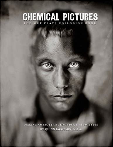 ??UPD?? Chemical Pictures The Wet Plate Collodion Book: Making Ambrotypes, Tintypes & Alumitypes. Stunden company Ihnen Parastou Prime Philippe