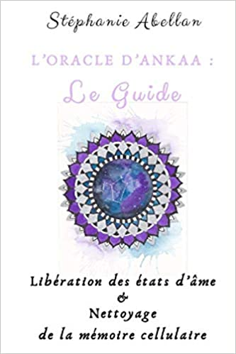 L'oracle d'Ankaa: guide: