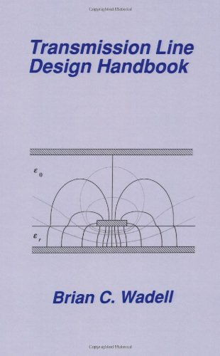 Transmission Line Design Handbook (Artech House Antennas and Propagation Library) (Artech House Microwave Library (Hardcover))