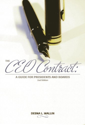 The CEO Contract: A Guide for Presidents and Boards