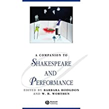 Amazon wb worthen books a companion to shakespeare and performance fandeluxe Choice Image