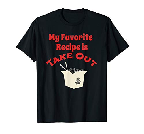 Chinese Takeout Food Tshirt for a Chinese Food Lover