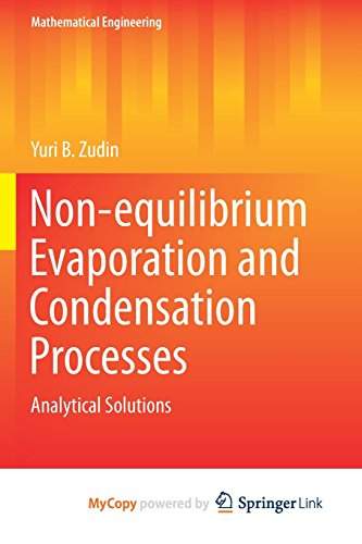 Non-equilibrium Evaporation and Condensation Processes: Analytical Solutions-cover