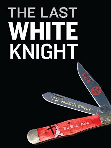 The Last White Knight