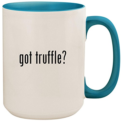 got truffle? - 15oz Ceramic Colored Inside and Handle Coffee Mug Cup, Light Blue