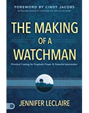 The Making of a Watchman