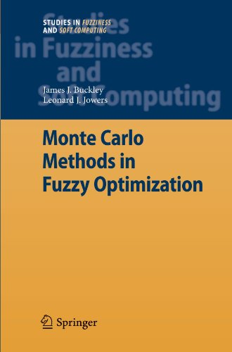 Monte Carlo Methods in Fuzzy Optimization (Studies in Fuzziness and Soft Computing)