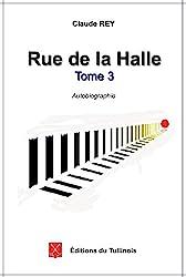 Rue de la Halle - Tome 3