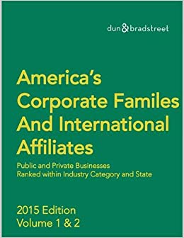 Dunn and Bradstreet America's Corporate Families 2015: 1-2