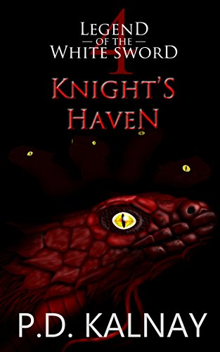 Knight's Haven (Legend of the White Sword Book 4)