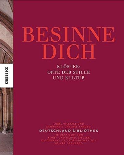 besinne-dich-klster-orte-der-stille-und-kultur-band-3-der-deutschland-bibliothek