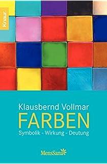Was Farben sagen: Die Sprache der Farben verstehen und gekonnt ...