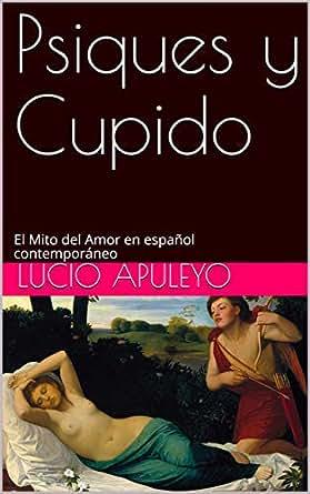 Amazon.com: Psiques y Cupido: El Mito del Amor en español ...