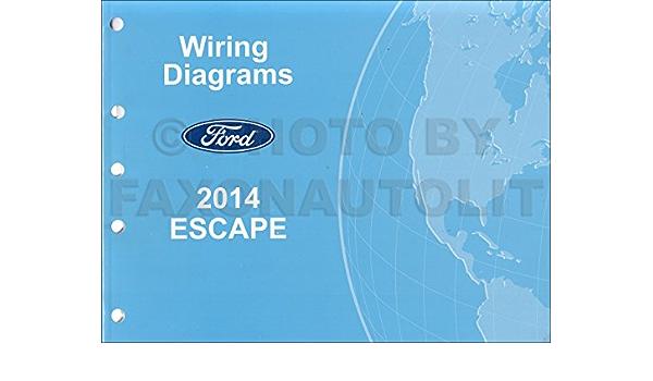 2014 Ford Escape Wiring Diagram Manual Original Ford Amazon Com Books