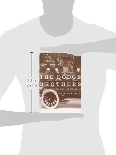 The Dodge Brothers: The Men, the Motor Cars, and the Legacy (Great Lakes Books Series) by Wayne State University Press (Image #3)