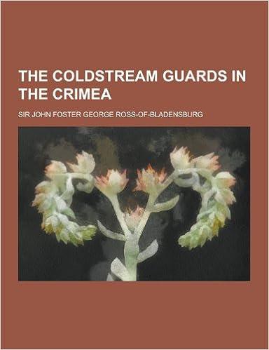 Book The Coldstream Guards in the Crimea