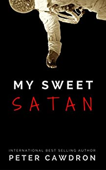 My Sweet Satan by [Cawdron, Peter]