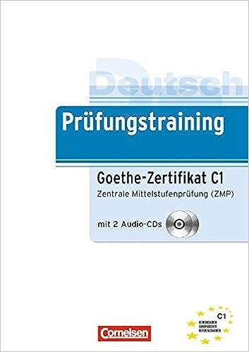 Buy Prufungstraining Daf Goethe Zertifikat C1 Ubungsbuch Mit Cds