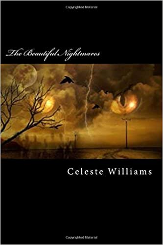 The Beautiful Nightmares (Sweet Dreams and Beautiful Nightmares)