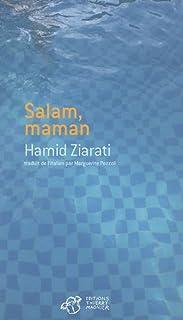 Salam, maman, Ziarati, Hamid