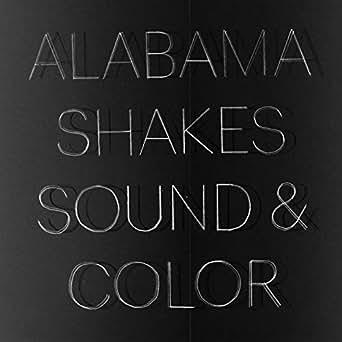 Sound & Color by Alabama Shakes on Amazon Music - Amazon com