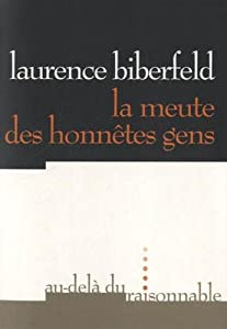 """Afficher """"La meute des honnêtes gens"""""""