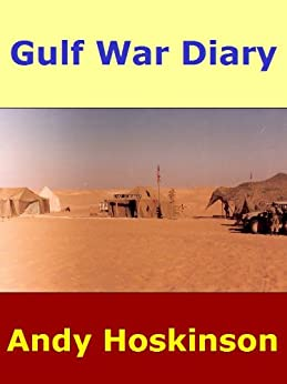 Gulf War Diary by [Hoskinson, Andy]