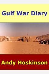 Gulf War Diary Kindle Edition