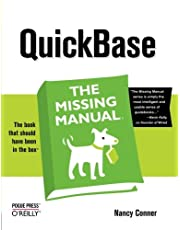 QuickBase: The Missing Manual: The Missing Manual