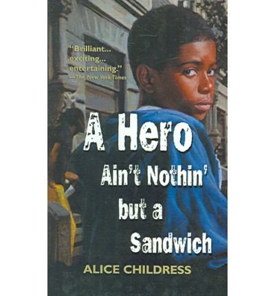 A Hero Ain't Nothin But a Sandwich(Hardback) - 2000 Edition pdf