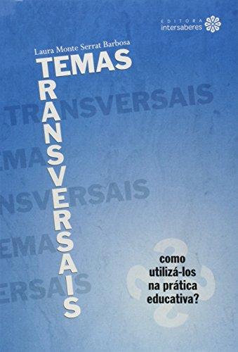 Temas transversais: como utilizá-los na prática educativa?
