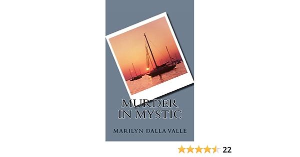 Murder in Mystic (Liz Adams Mysteries Book 1)