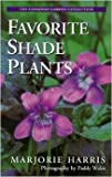 Favorite Shade Plants, M. Harris, 0002554097