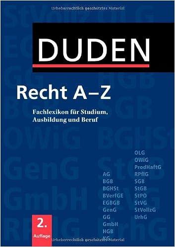 Duden Recht A - Z: Fachlexikon für Studium, Ausbildung und Beruf ...