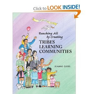 Reaching All by Creating Tribes Learning Communities (text only) 1st (First) edition by C. Rankin, P. Ronzone J. Gibbs