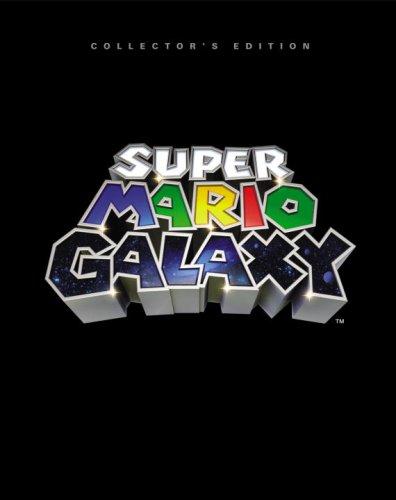 Super Mario Galaxy Collector's Edition: Prima Official Game Guide (Super Galaxy Game Mario Guide)