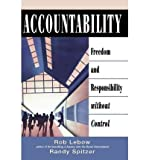 img - for [(Accountability: Freedom and Responsibility without Control )] [Author: Rob LeBow] [Sep-2002] book / textbook / text book
