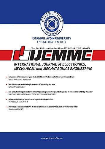 IJEMME: International Journal of Electronics, Mechanical and Mechatronics Engineering (2016 Volume 6 Book 4) (International Journal Of Mechanical & Mechatronics Engineering)