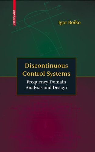 Discontinuous Control Systems: Frequency-Domain Analysis and Design