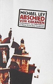 Abschied von Kakanien: Antisemitismus und Nationalismus im Wiener Fin de siècle