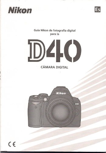 (Manual del usuario D40 Cámara Digital)