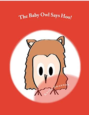 Amazon Com The Baby Owl Says Hoo Ebook Shannon Anita Kindle Store