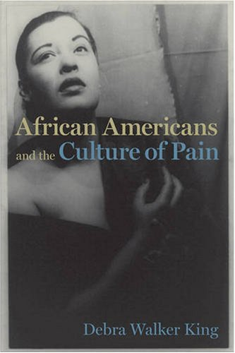 Search : African Americans and the Culture of Pain (Cultural Frames, Framing Culture)