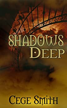 Shadows Deep: (A Paranormal Demon Haunting) (Shadows Series Book 2) by [Smith, Cege]